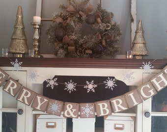 Merry and Bright Banner, Merry and Bright Sign, Christmas Decoration, Christmas Decor,  Christmas Banner, Snowflake Garland, Winter Decor