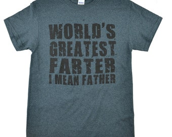 World's Greatest Farter/Father Fathers Days Dark Heather T-Shirt was 16.62 NOW 9.97
