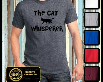 The Cat Whisperer Tshirt Funny Animal Tee Kittens Pets Humor Gifts Novelty College Tv Brand New all sizes