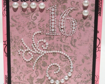 Sweet 16 Birthday card in pinks and black with pearls
