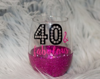 40 & fabulous glitter wine glass // glitter stemless wine glass // 40th birthday // gift for friend // wine lover // wine time // forty