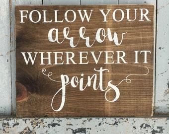 Follow your arrow sign | handmade sign | wooden sign | home decor | wall decor | wall art | arrow | rustic decor |