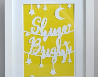 Unframed A5 Paper Cut 'Shine Bright' - ALL PROFIT goes to charity