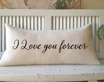 I LOVE YOU Forever Pillow, Burlap,Insert Included