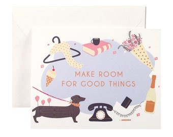 Make Room for Good Things