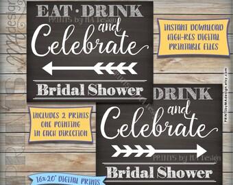 Bridal Shower Directions Sign, Eat Drink Celebrate, Arrow points to Shower, Directions to Shower, Instant Download Digital Printable Files