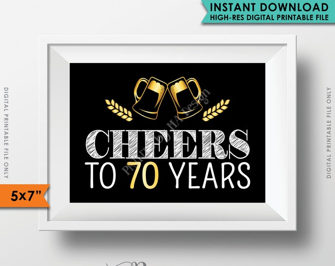 """Cheers to 70 Years Party Decor, 70th Birthday Party Decoration, 70th Anniversary, 70th Party, 5x7"""" Black and Gold Printable Instant Download"""