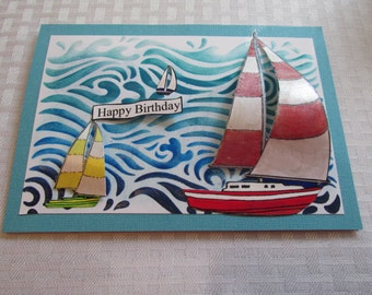 """Sailing Happy Birthday 3D Card, """"To my Sailng Mate! one-of-a-kind"""