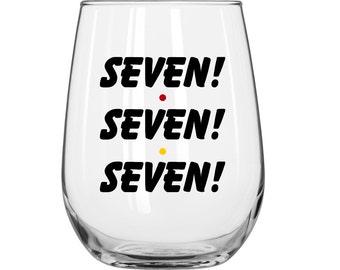 Seven! Seven! Seven! - Monica Geller -  Friends TV Show - 1 Glass