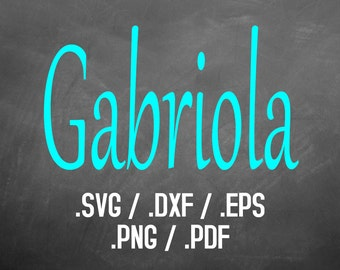 Gabriola Font Design Files For Use With Your Silhouette Studio Software, DXF Files, SVG Font, EPS Files, Png Fonts, Gabriola Silhouette