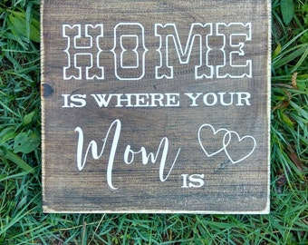 """Home is where your mom is sign 9.5x9.5"""", home decor, country wall plaque, wall art, stained wood, Hand painted, rustic wood sign"""