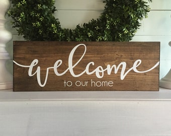 welcome to our home sign, welcome to our home,  home sign, door sign, custom wood sign, wooden sign, wall hanging, custom sign,