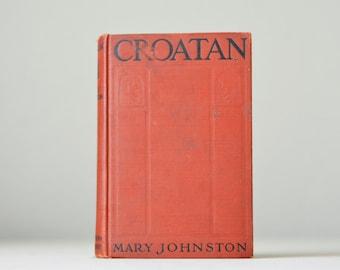 Vintage ,CROATAN , Book , Historical fiction, 1923