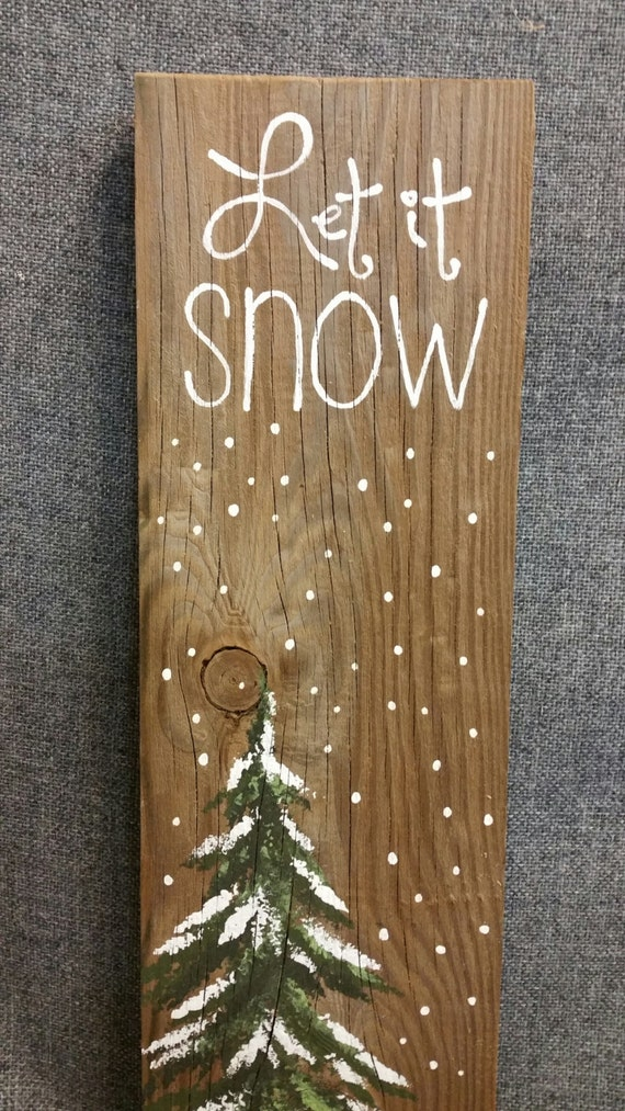 Let it Snow Hand painted Christmas by