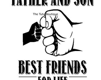 Father and Son Best Friends For Life SVG File, Father's day, Instant Download