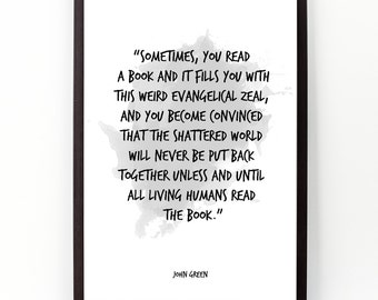 Sometimes (...), John Green quote , John Green Watercolor Poster, Wall Art, Motivational Quote, Inspirational quote.