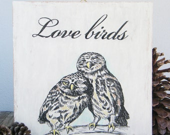 Valentines Gift, Owls Print, Love Birds Print On Wood, Hipster Room Decor, Rustic Wall Sign, Gift For Couple, Newly Engaged Gift