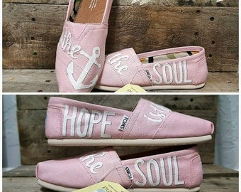 Custom Hand Painted Hebrews 6:19 *Free Shipping* Hope is the anchor for the soul TOMS Shoes | Christian | Faith