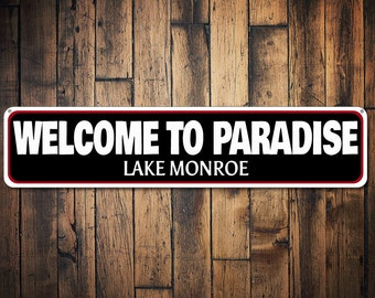 Welcome Lake Sign, Personalized Welcome To Paradise Sign, Lake House Decor, Lake Name Sign, Lake House Sign - Quality Aluminum ENS1000137