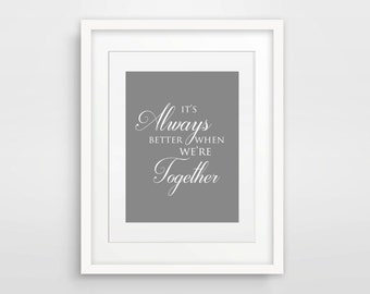 It's Always Better When We're Together / Jack Johnson / Song Lyrics Print / Printable / Instant Download / Paper Anniversary