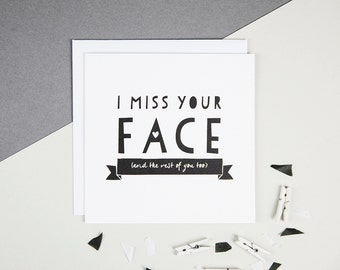 I Miss Your Face Friendship Card - Valentine's Card - Miss You Card - Long Distance Card - Across The Miles Card