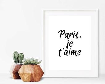 Paris Je T'aime, Black and White Art, Paris Decor, Large Wall Art, French Quote, French Wall Art, Paris Print, Paris Gift, 16x20, 24x30