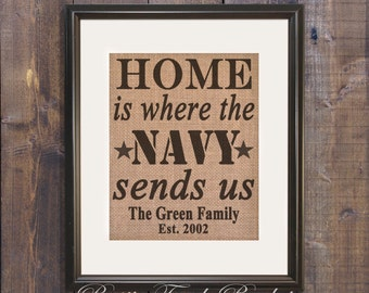 Custom Military gift, Home Navy Sends Us Burlap Print, Navy sign, Military Wall Art, Navy military sign, Navy wife, Military Art
