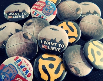 10 i want to lieve or deathstar pinback buttons, or choice of 10 designs