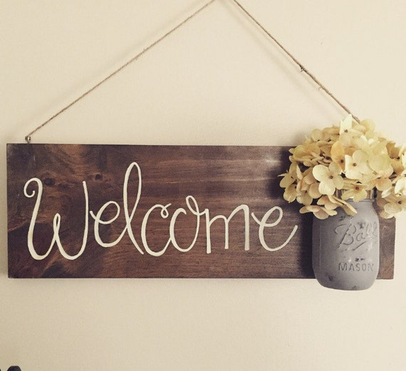 Welcome Sign Mason Jar With Flowers Home Decor By Lovebirdschic