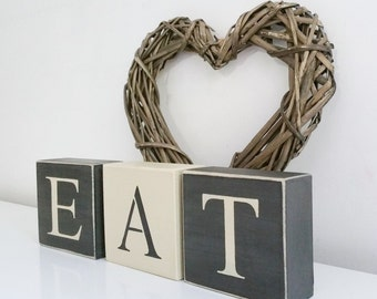 EAT letter blocks, Shabby Chic, painted in Annie Sloan