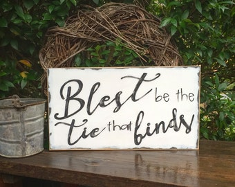 Hymn, bible, blest be the tie, wedding, anniversary, home decor, shabby chic, hand painted, distressed, wooden sign, gift, nursery, lyrics