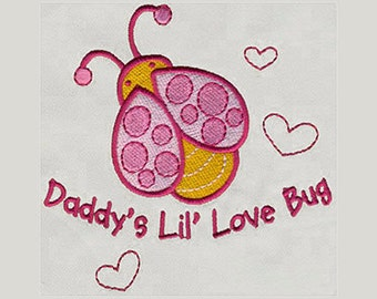 Daddy's Lil' Love Bug Embroidery Design - Instant Digital Download