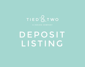 Tied & Two Design Deposit