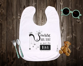 """Customizable bib """"a smile without tooth, it can be beautiful"""" birth gift. Baby gift. Text and graphics by Piou creations."""