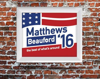 Dave Matthews and Carter Beauford 2016 Campaign Poster - Dave Matthews Band