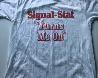 """Vintage 80s Signal-Stat """"Turns Me On"""" T Shirt"""