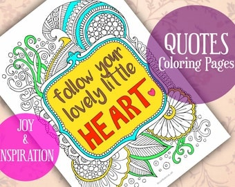Adult coloring pages, Quote coloring pages, Coloring Page, Inspiring quote, Printable quotes, Coloring sheets, Coloring, Coloring for adults