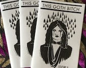 This Goth Bitch issue no. 3
