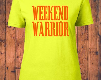 Weekend Warrior Graphic Tee - Women's S,M,L,XL,XXL -Free Ship in US