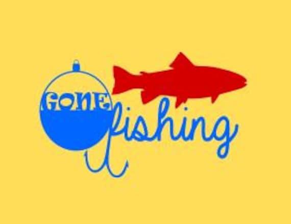 Gone Fishing Svg Dxf Studio 3 Ps Ai And Pdf Digital