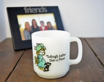"Glasbake Coffee Mug - 1980s ""Nothing's Better Than A Friend"" Mug"