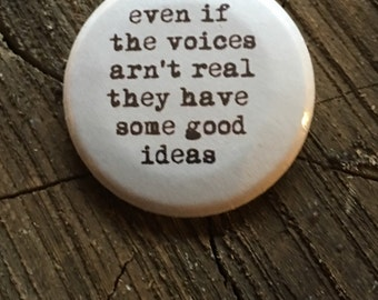"""1.5inch 11/2 inch tin button badge  """" voices"""""""