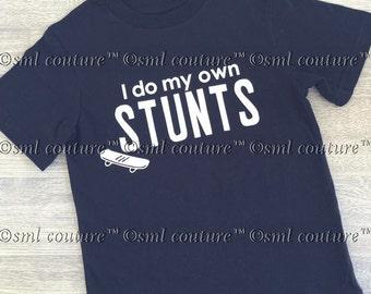 I Do My Own Stunts Kids Graphic Fashion Tee Shirt