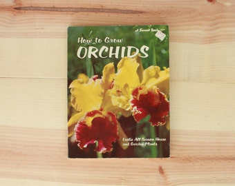 How to Grow Orchids Book by Sunset Magazine