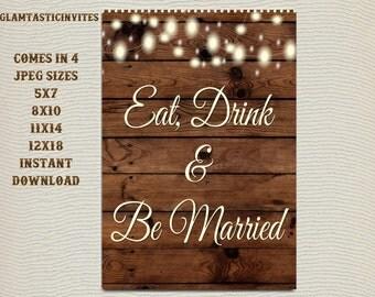 Printable Wedding Sign, Food Sign, Rustic Wedding Sign, Printable Sign, Wedding Sign, Rustic Wedding, Wood Sign, Digital Sign