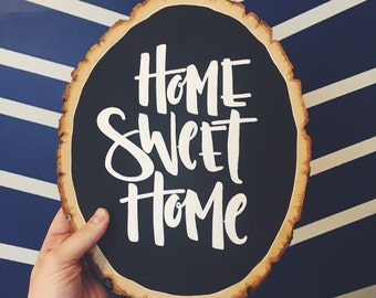 Home Sweet Home Chalkboard Sign, Wood Sign, Wood Slice, Home Decor