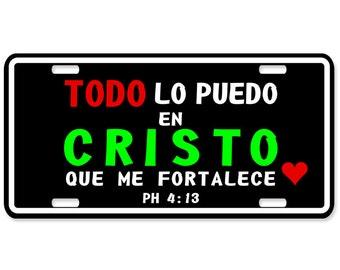 Todo lo Puedo en Cristo - Christian license plates - Jesus - Personalized