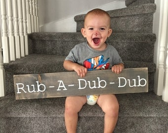 Rub A Dub Dub Rustic Wood Bathroom Sign