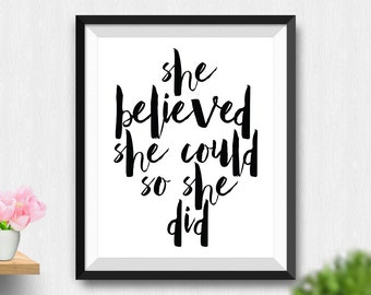 Printable She Believed She Could So She Did Wall Art, Girl Nursery Art, Inspirational Print, Typography Quote, Inspirational Quote (Stck154)