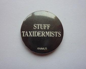 VINTAGE STUFF TAXIDERMISTS badge